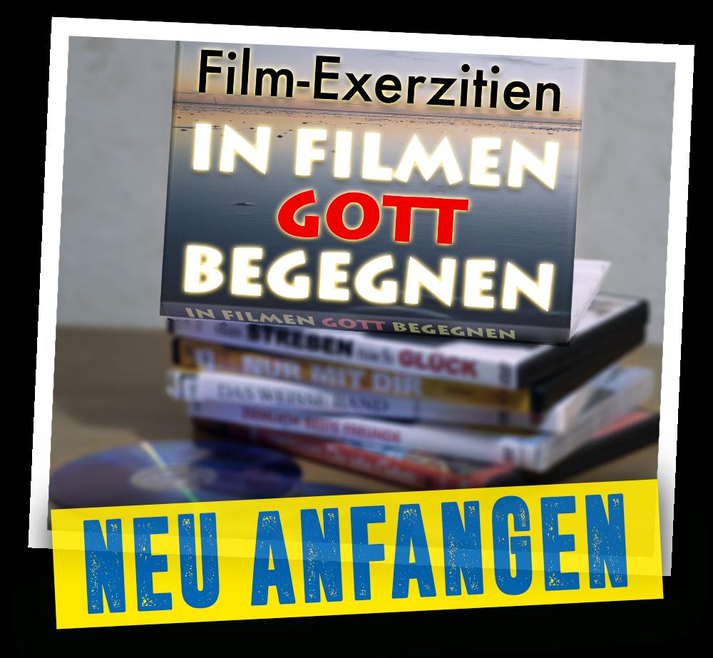 Film-Exerzitien – in Filmen Gott begegnen